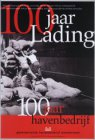 100 jaar lading, 100 jaar Havenbedrijf