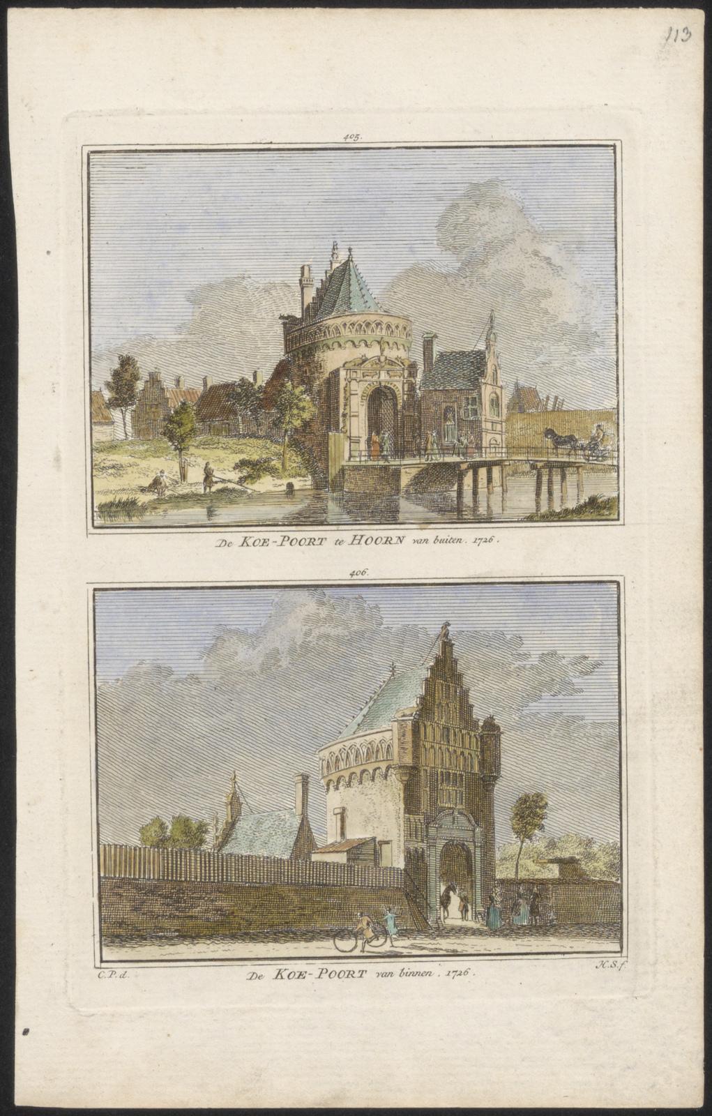 De Koepoort te Hoorn van buiten. 1726. De Koepoort van binnen. 1726.