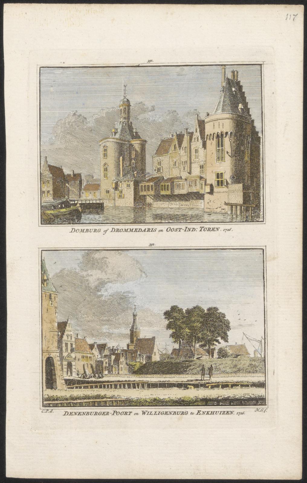 Domburg of Drommedaris en Oost-ind. toren 1726. Denenburgerpoort en Willigenburg te Enkhuizen 1726.