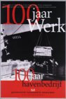 100 jaar werk, 100 jaar Havenbedrijf
