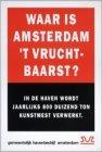 Waar is Amsterdam 't vruchtbaarst?