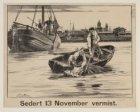Sinds 13 november [1887] vermist
