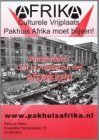 Afrika, Culturele Vrijplaat, Pakhuis Afrika moet blijven