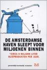 De Amsterdamse haven sleept voor miljoenen* binnen