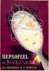 Hepsoffel en Nietzia, een modesprookje in 19 taferelen