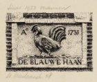 Gevelsteen 'De Blauwe Haan', St. Nicolaasstraat 48. Sinds 1953 verdwenen. Techni…