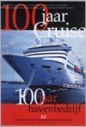 100 jaar cruise, 100 jaar Havenbedrijf