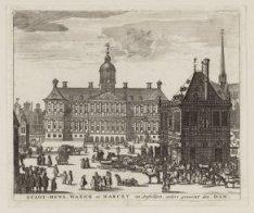 Stadt-huys, Waegh en Marckt van Amsteldam, anders genaemt den Dam