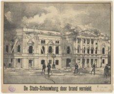 De Stads-Schouwburg door brand vernield