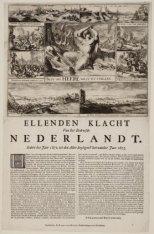Ellenden Klacht Van het Bedroefde Nederlandt. Sedert het Jaer 1672 tot den Aller…
