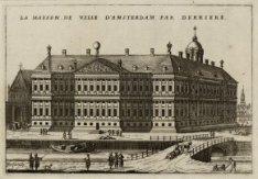 La Maison de Ville d'Amsterdam par derriere