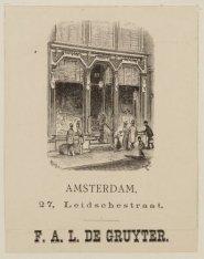 Amsterdam. 27, Leidschestraat. F.A.L. de Gruyter