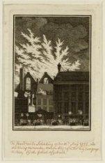 De Brand van de Schouwburg op den 11e Maij 1772 zoo als diezig vertoonde van de …