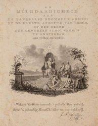 De milddaadigheid aan de dankbaare Roomsche armen; by de eerste afgifte van broo…
