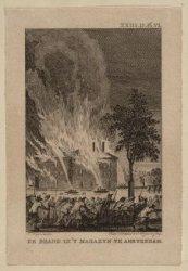 De Brand in ''t Magazijn te Amsterdam, 6 July 1791