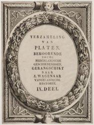 Verzameling van platen, behoorende tot de Nederlandsche Geschiedenissen, gerangs…
