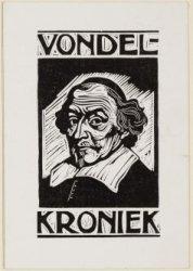 Vondelkroniek. Met portret van Joost van den Vondel. Linosnede