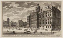 T'' Stad-huys te Amsterdam van voore en op de syde, Siende van by de Nieuwendyk …