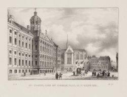 Het Stadhuis; thans het Koninklijk Paleis, en de Nieuwe Kerk