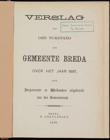 Breda - Verslagen van de toestand van de gemeente 1897