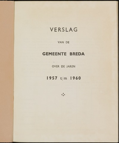 Breda - Verslagen van de toestand van de gemeente 1957