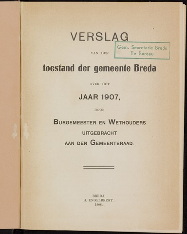 Breda - Verslagen van de toestand van de gemeente 1907