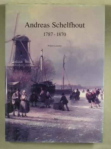 Andreas Schelfhout 1787-1870