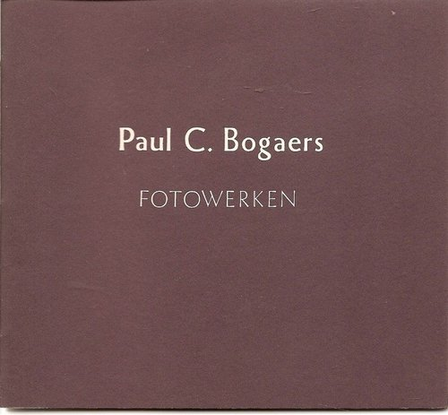 Fotowerken Paul C. Bogaers