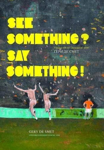 See something? say something!