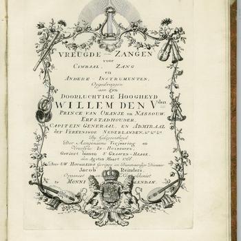 Vorstelyke zeegen-zangen op de XVIII-jaarige inhuldiginge van zyn doorluchtige Hoogheid Willem den Vyfden