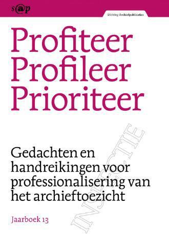 Jaarboeken Stichting Archiefpublicaties 2013