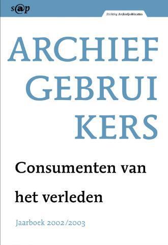 Jaarboeken Stichting Archiefpublicaties 2002