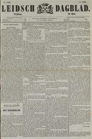 Leidsch Dagblad 1873-05-16