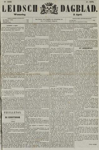 Leidsch Dagblad 1873-04-02