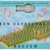 Affichte 'Lay Out Land Art Green Cathedral Boezem Rhyms Cathedral' (Almere)