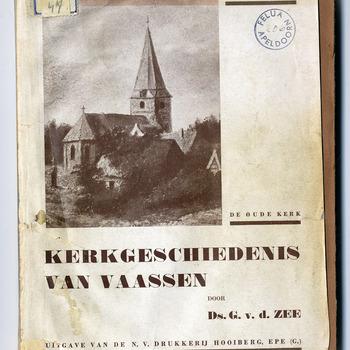 Kerkgeschiedenis van Vaassen, van het jaar der stichting 891 tot 1930