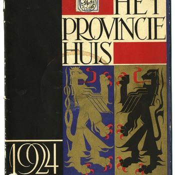 Het nieuwe provinciehuis te Arnhem plechtig in gebruik genomen op den achttienden juni 1924 : gedenkboek