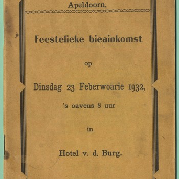Grönneger Verainen Apeldoorn : feestelieke bieainkomst op dinsdag 23 Feberwoarie 1932, 's oavens 8 uur in Hotel v.d. Burg