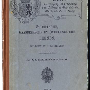 Stichtsche, Gaasbeeksche en Overijsselsche leenen, gelegen in Gelderland