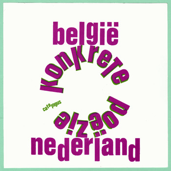 Konkrete poëzie uit Nederland en België : grafiek, klank, objecten, films