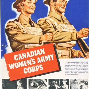 Recruteringsposter van het Canadian Women's Army Corps  WO II. 'Shoulder tot shoulder'.  Collectie Canadian War Museum, Ottawa.