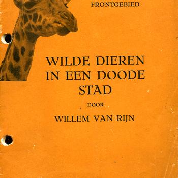 Boek getiteld Wilde dieren in een doode stad door Willem van Rijn 1946