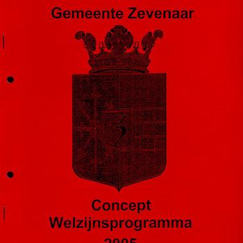 Gemeente Zevenaar. Concept Welzijnsprogramma 2005.