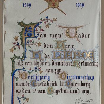 diploma gecalligrafeerd door J.J. de Liefde en aangeboden aan haar vader, de heer H. de Liefde bij zijn dertigjarig directeurschap van de Gasfabriek te Culemborg in 1919