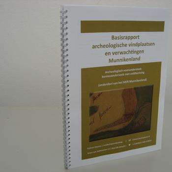 Basisrapport archeologische vindplaatsen en verwachtingen Munnikenland