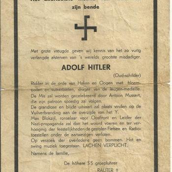 Het allerlaatste nieuws van Hitler en zijn bende,  met grote vreugde geven wij kennis van het zo vurig verlangde afsterven van 's werelds grootste misdadiger  Adolf Hitler