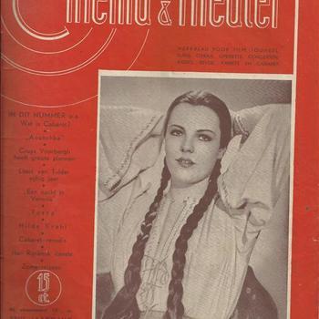 Cinema & Theater, weekblad voor film, tooneel , dand , opera , operette , concerten , radio , revue , variete en cabaret