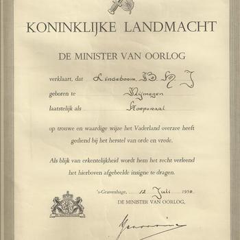 Koninklijke Landmacht, De Minister van Oorlog verklaart dat B.H.J. Lindeboom, geboren te Nijmegen laatstelijk als korporaal op trouwe en waardige wijze het Vaderland overzee heeft gediend bij het herstel van orde en vrede.