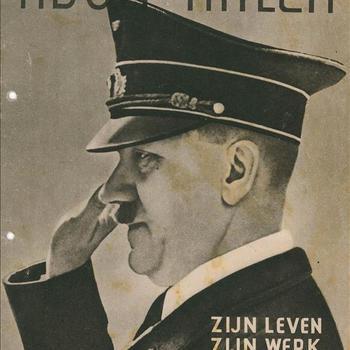 Adolf Hitler, Zijn Leven , Zijn Werk.