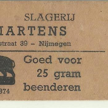 Slagerij M.Martens te Nijmegen, bon goed voor 25 gram beenderen